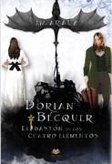 Dorian Bécquer y el bastón de los cuatro elementos