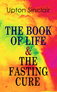 THE BOOK OF LIFE & THE FASTING CURE
