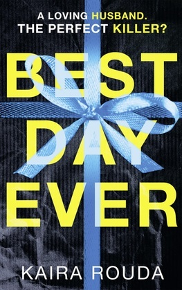 Best Day Ever: A gripping psychological thriller with a twist you won't see coming!