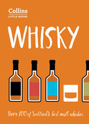 Whisky: Malt Whiskies of Scotland (Collins Little Books)