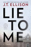 Lie To Me: a gripping thriller with a shocking twist!