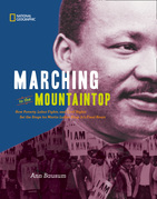 Marching to the Mountaintop: How Poverty, Labor Fights and Civil Rights Set the Stage for Martin Luther King Jr's Final Hours (History (US))