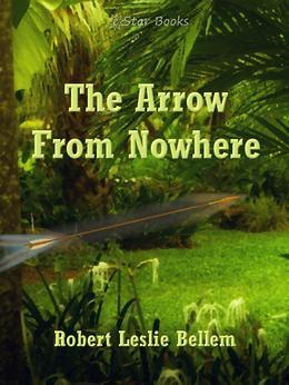 Arrow From Nowhere