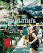 Witness to Disaster: Tsunamis (Witness to Disaster)