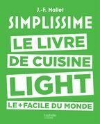 Simplissime - Light: Le livre de cuisine light le + facile du monde