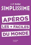 Simplissime - Apéros: Les apéros les + faciles du monde