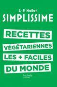 Simplissime - Recettes végétariennes: Les recettes végétariennes les + faciles du monde