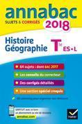 Annales Annabac 2018 Histoire-Géographie Tle L, ES: sujets et corrigés du bac Terminale L, ES