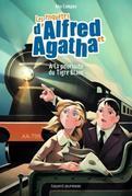 Les enquêtes d'Alfred et Agatha, Tome 05: À la poursuite du Tigre blanc