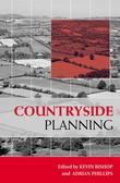 Countryside Planning: New Approaches to Management and Conservation