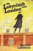 Im Labyrinth von London
