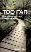 """A Trip Too Far: """"Ecotourism, Politics and Exploitation"""""""