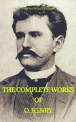 The Complete Works of O. Henry: Short Stories, Poems and Letters (Best Navigation, Active TOC) (Prometheus Classics)