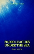 20,000 Leagues Under the Sea (Annotated)(Best Navigation, Active TOC) (Prometheus Classics)