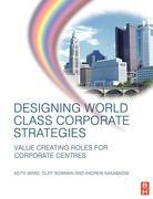 Designing World Class Corporate Strategies
