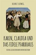Karin, Claudia und das fidele Pfarrhaus