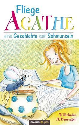 Fliege Agathe