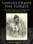 Voices from the Forest: Integrating Indigenous Knowledge Into Sustainable Upland Farming