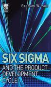 Six SIGMA and the Product Development Cycle
