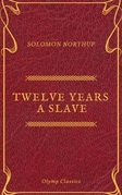 Twelve Years a Slave (Olymp Classics)