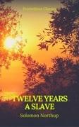 Twelve Years a Slave (Best Navigation, Active TOC) (Prometheus Classics)