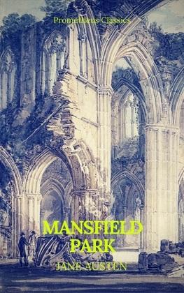 Mansfield Park (Prometheus Classics)