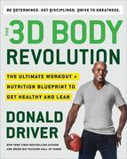 The 3D Body Revolution: The Ultimate Workout + Nutrition Blueprint to Get Healthy and Lean