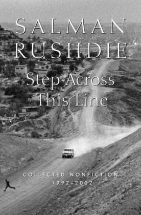Step Across This Line: Collected Nonfiction 1992-2002