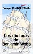 Les dix louis de Benjamin Webb