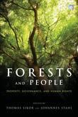 Forests and People: Property, Governance, and Human Rights