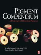 Pigment Compendium: A Dictionary of Historical Pigments