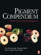 Pigment Compendium: A Dictionary of Historical Pigments