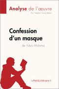 Confession d'un masque de Yukio Mishima (Analyse de l'oeuvre)