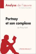 Portnoy et son complexe de Philip Roth (Analyse de l'oeuvre)