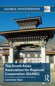 The South Asian Association for Regional Cooperation (Saarc): An Emerging Collaboration Architecture
