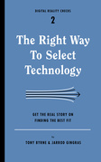 The Right Way to Select Technology