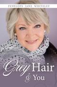 Grey Hair & You