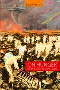 On Hunger: Science, Ethics and Law