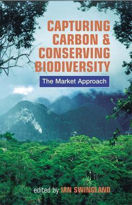 Capturing Carbon and Conserving Biodiversity: The Market Approach