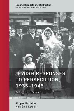 Jewish Responses to Persecution, 1933–1946