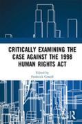 Critically Examining the Case Against the 1998 Human Rights Act