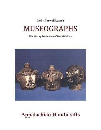 Museographs: Appalachian Handicrafts