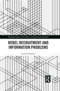 Rebel Recruitment and Information Problems