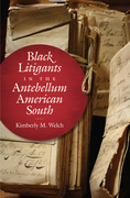 Black Litigants in the Antebellum American South