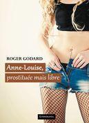 Anne-Louise, prostituée mais libre