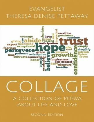 COLLAGE: A Collection of Poems About Life and Love (2nd Edition)