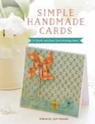 Simple Handmade Cards: 21 Quick and Easy Card Making Ideas