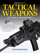 Gun Digest Book of Tactical Weapons Assembly/Disassembly