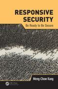 Responsive Security: Be Ready to Be Secure