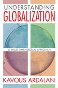 Understanding Globalization: A Multi-Dimensional Approach